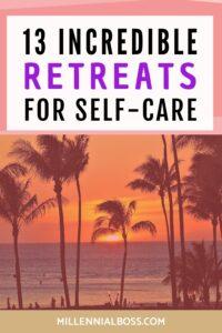 RETREATS SELF CARE