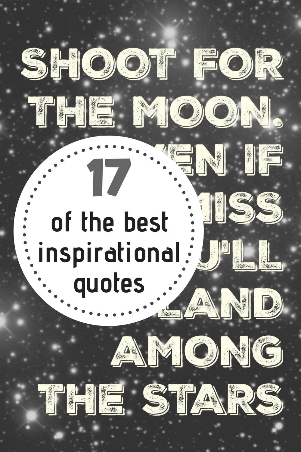 17 Inspirational Quotes to Motivate You to Achieve Your Goals