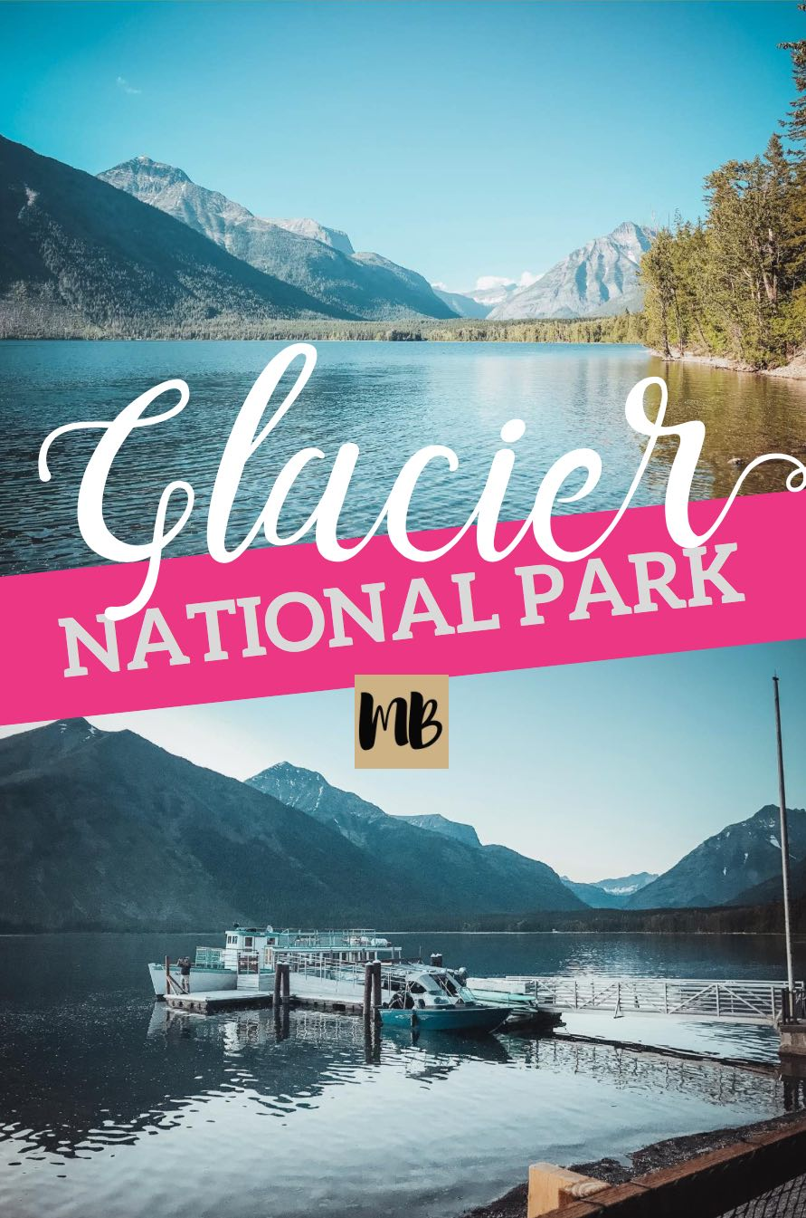 Glacier National Park Trip Report and Lake McDonald Review