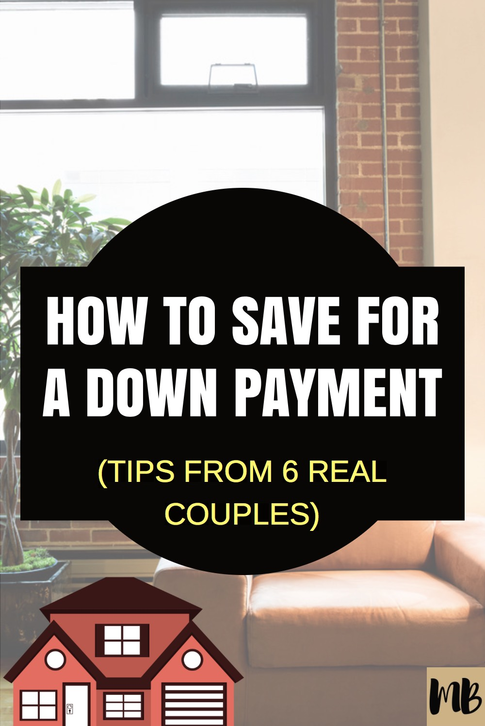 How to save for a home down payment - everything you need to know