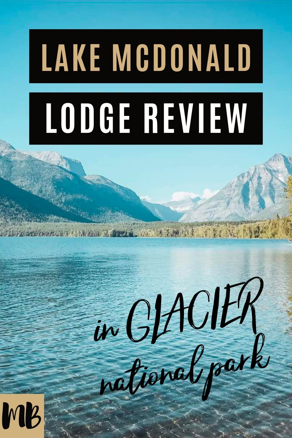 Lake McDonald Lodge Review in Glacier National Park is beautiful and an amazing place to stay in the park