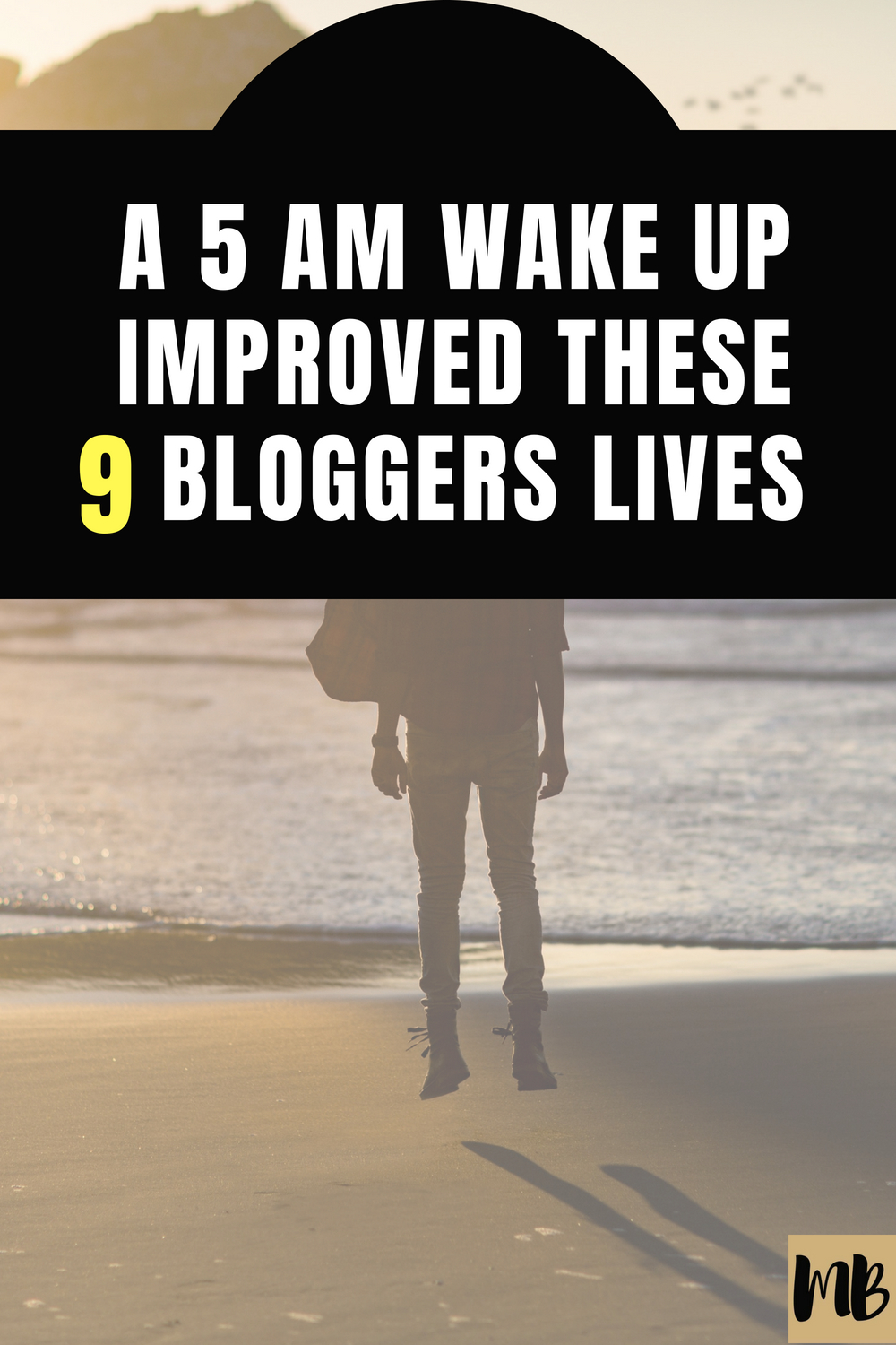 5 am wake up improved these bloggers lives benefits of early wake up