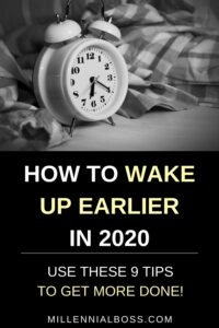 wake up earlier in 2020
