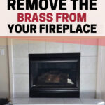 How to remove the brass from your fireplace