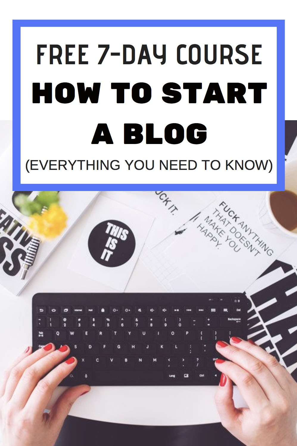 How to Start a Blog Free Course #blogging