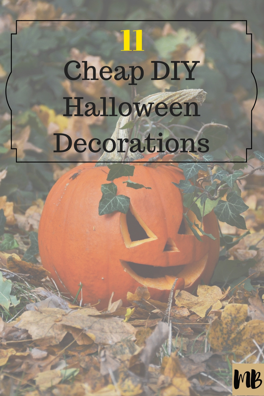 Cheap DIY Do it yourself Halloween Decorations