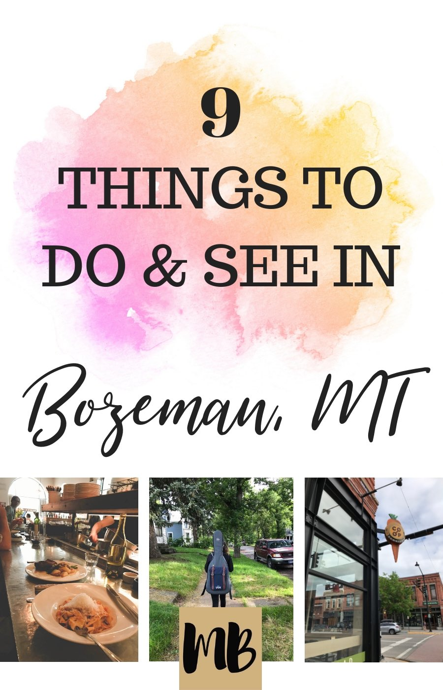 Things to do in Bozeman, MT | Bozeman Trip Report | Bozeman Music Festivals | Bozeman Places to Eat