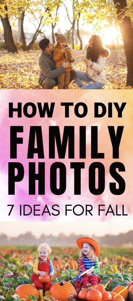 Fall Family Photo DIY Ideas | Fall Family Pictures DIY Ideas | Here are 7 ideas for great Fall family photography | DIY Fall Family Pictures #familypictures