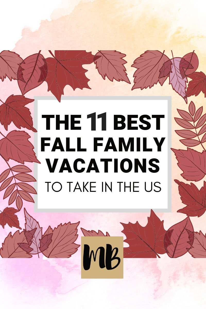 Fall Family Vacation Spots in the US #fall #vacation