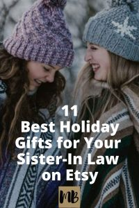 11 Best Holiday Gifts for Your Sister-In-Law on Etsy | Your sister-in-law will love these gifts nearly as much as she loves you!