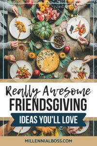 FRIENDSGIVING IDEAS PIN