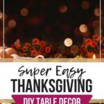 thanksgiving DIY table decor