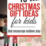 best christmas holiday gifts for kids