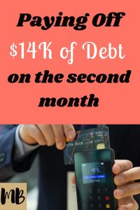 Paying Off $14k of Debt on the Second Month