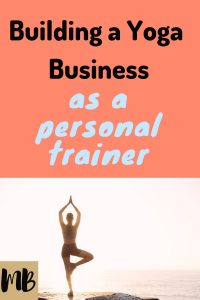 Building a Business as a Personal Trainer