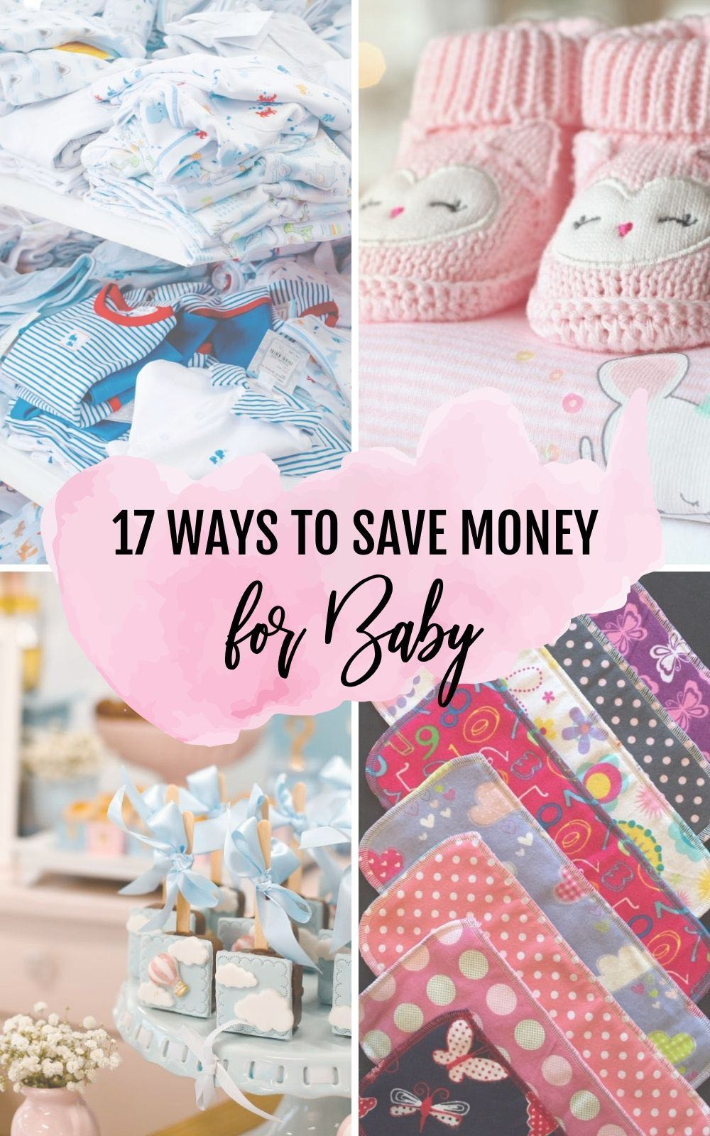 Save money for baby with these 17 Tips #baby #money #savingmoney