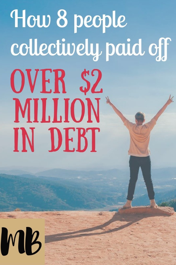 How 8 people collectively paid off over $2 million in debt