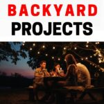 DIY Backyard Project Ideas