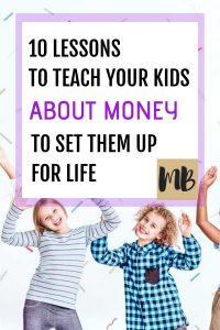 Before it's too late here are 10 lessons to teach your kids about money to set them up for life, inspired by mr money mustache