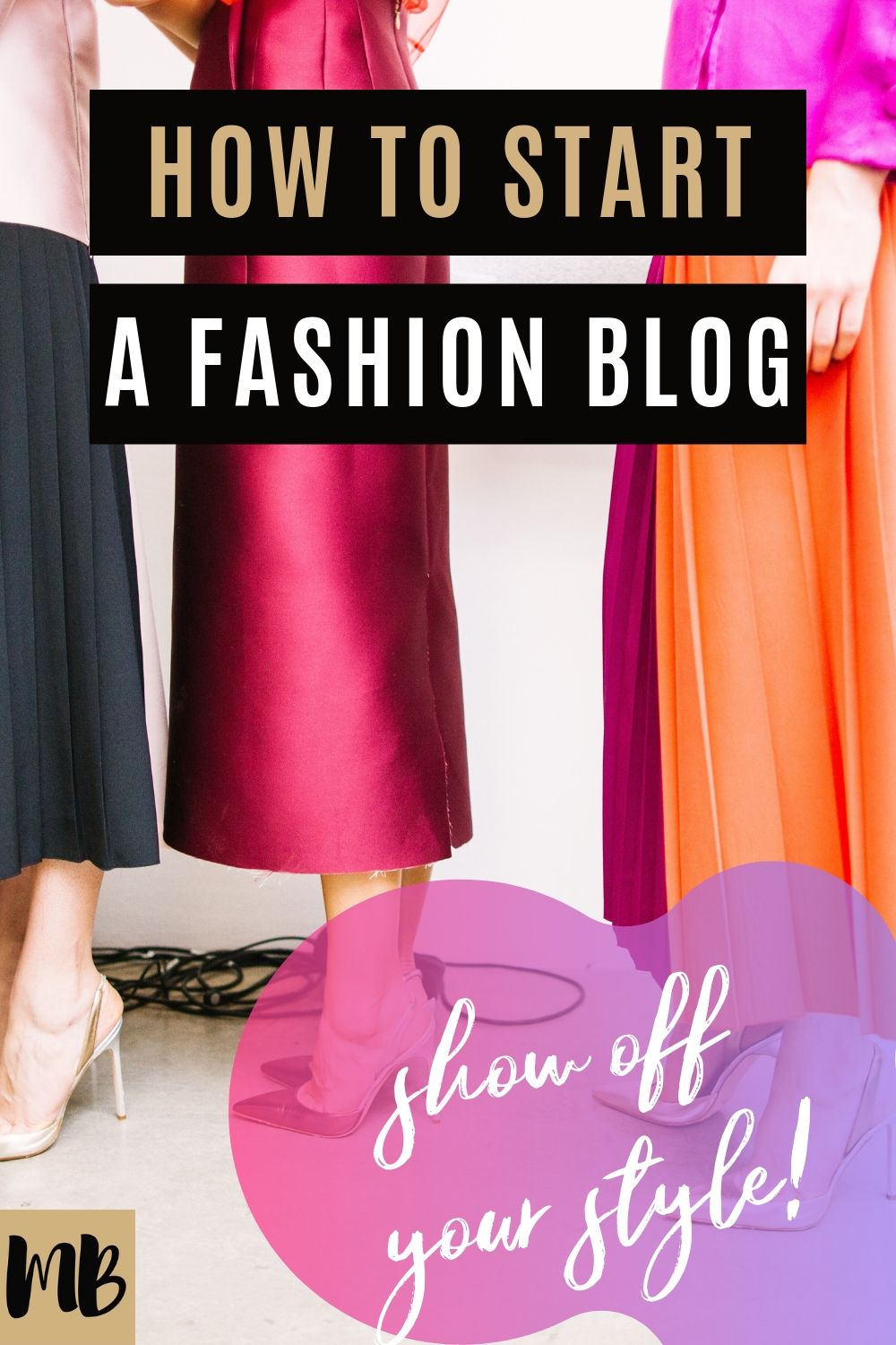 how to start a successful profitable fashion blog and become an instagram influencer and make money
