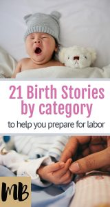 21 Birth Stories by Category to Help You Prepare for Labor