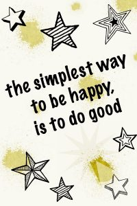 Doing good is being happy #happy #quotes