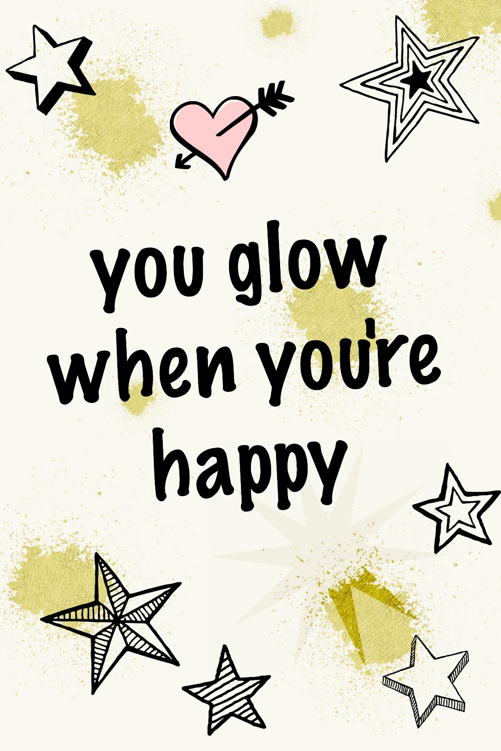 When you glow, you're happy. Happiness is a habit. Practice it. Happiness quotes #quotes #behappy #happiness