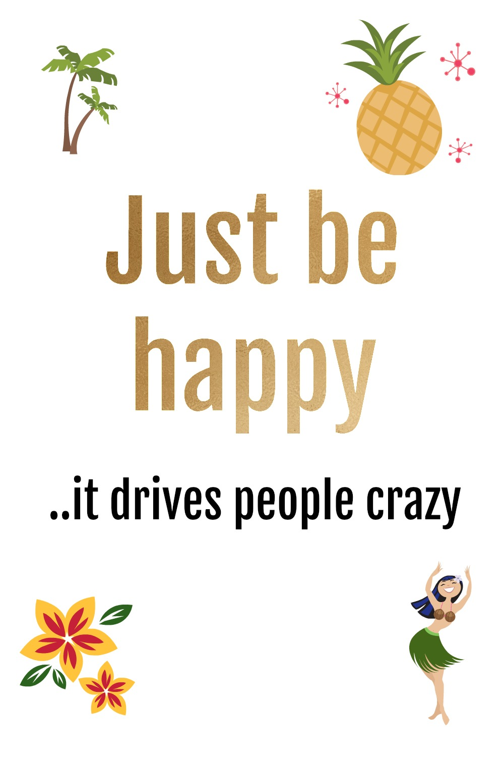 Be happy quote | Quote about being happy