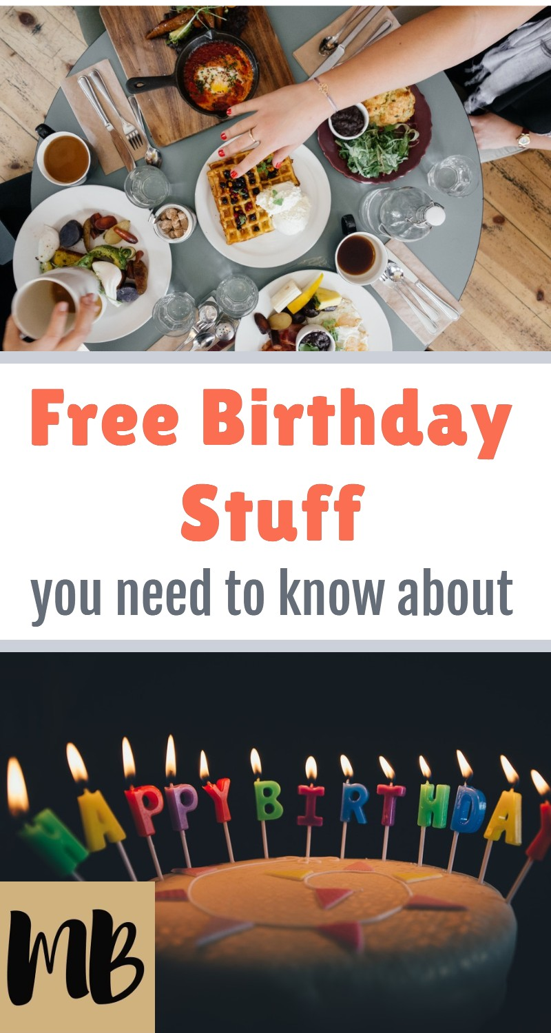 Free Birthday Stuff You Need to Know About