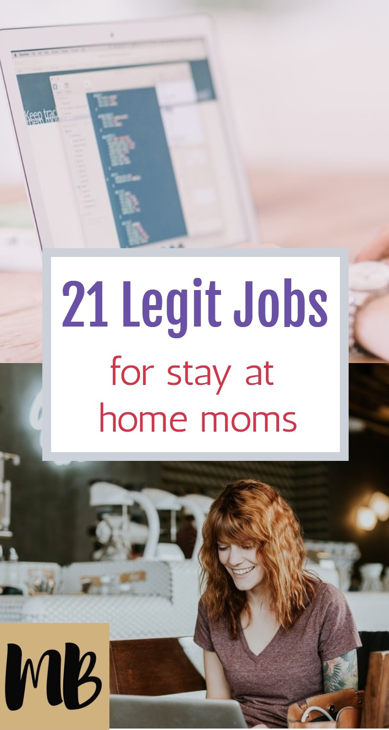 21 Legit Jobs for Stay at Home Moms