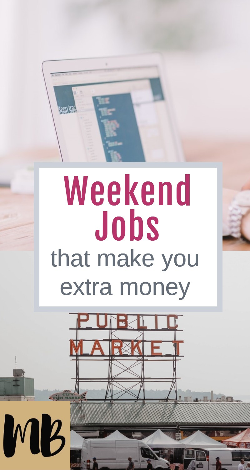 Weekend Jobs that Make You Extra Money
