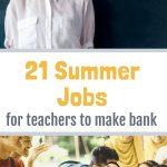 21 Summer Jobs for Teachers to Make Bank