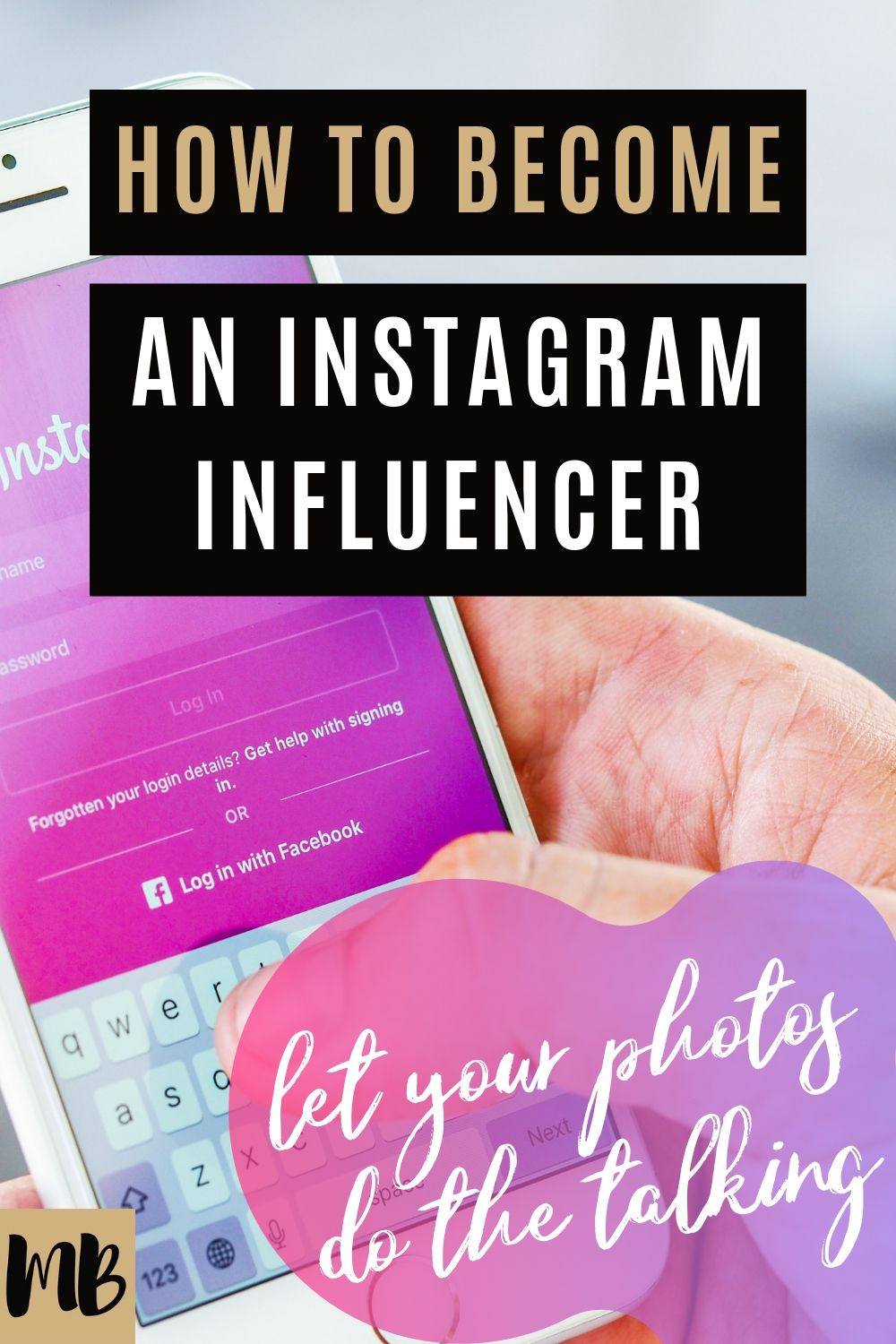 How to become an instagram influencer and the best ways to make money