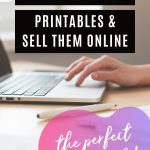 How to create printables and sell them online make money with downloadable content