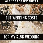 How I cut wedding costs for my $15,000 wedding