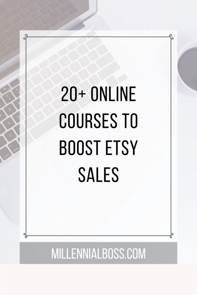 The top Etsy courses that help improve your Etsy shop