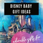 the cutest disney baby gift ideas for him or her boy or girl