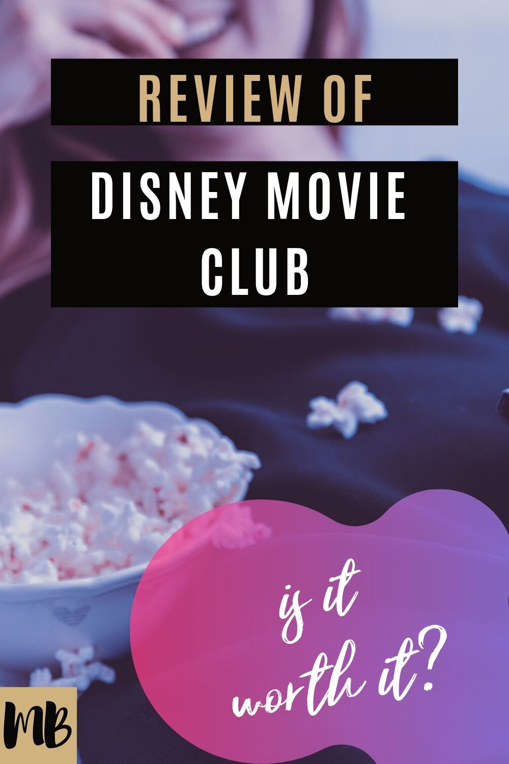 Disney Movie Club is it Worth it review details cancellation