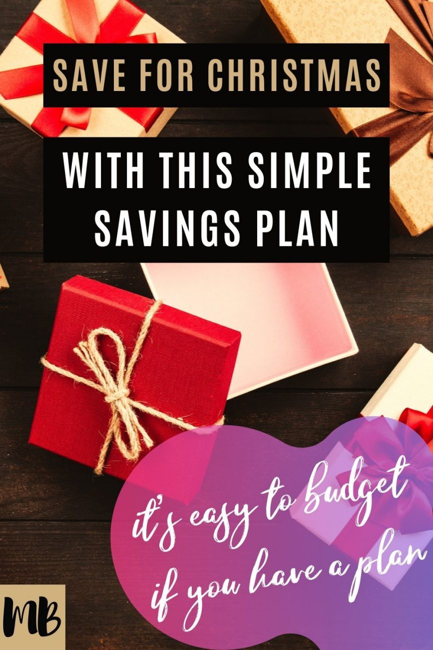 Save for Christmas with this Simple Savings Plan Budget and Payment for Christmas Presents
