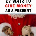WAYS GIVE MONEY PRESENT